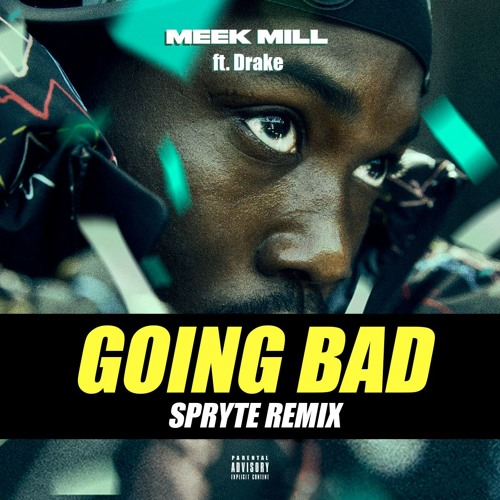 """G0lNG BAD - SPRYTE REMIX - """"CLICK DOWNLOAD FOR FULL TRACK"""""""