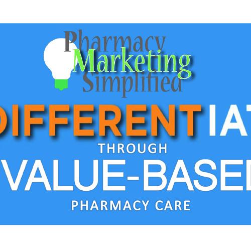 Differentiate via Value-based Pharmacy Care - PPN Episode 755