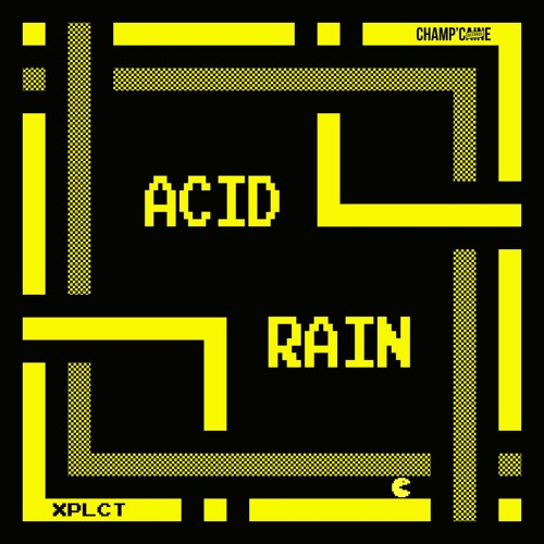 XPLCT - Acid Rain EP