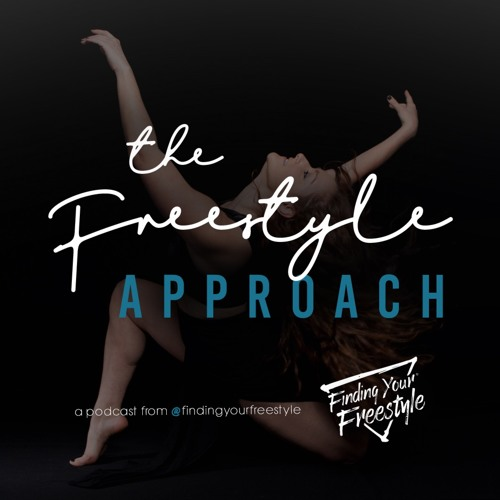 The Freestyle Approach Podcast