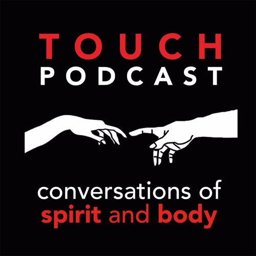 Touch Podcast Season 2 Episode 9:  Shameless Sex  (part 2 of 2) with Bromleigh McCleneghan