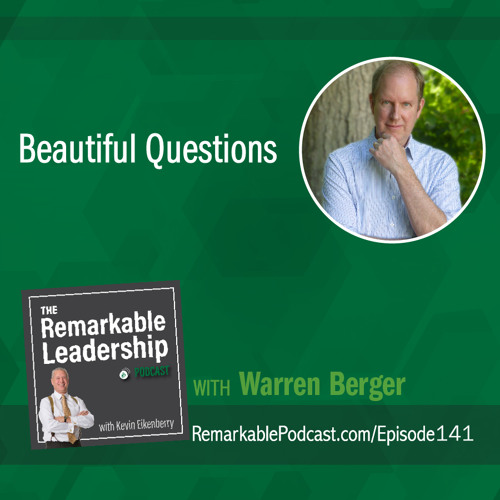 Beautiful Questions with Warren Berger