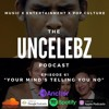 Your Mind's Telling You No | The UnCelebz Podcast Ep. 61 pt. 1