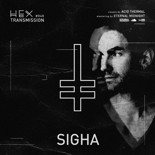 HEX Transmission #048 - Sigha