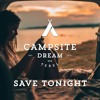 Campsite Dream - Save Tonight (Airwaze Bootleg Mix)Free Download
