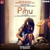 Download Pihu 2018 Movie Counter 720p Movie