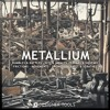 Metallium - High Quality Metallic Sound Effects