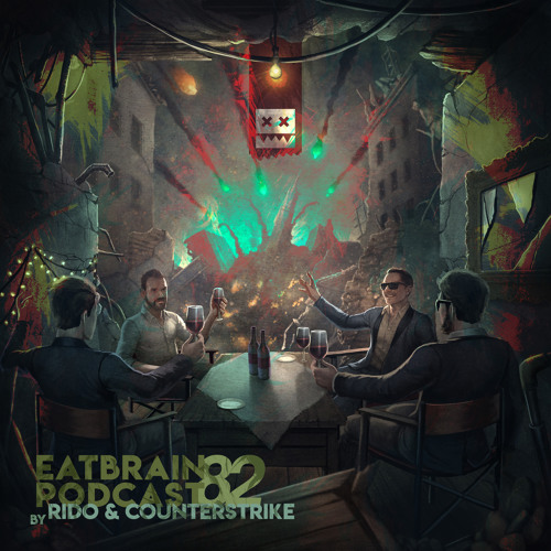 Rido, Counterstrike — EATBRAIN Podcast 082 (16/01/2019)