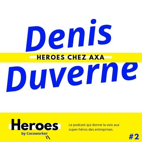 Diriger dans un monde en transformation avec Denis Duverne - Heroes by Cocoworker #2