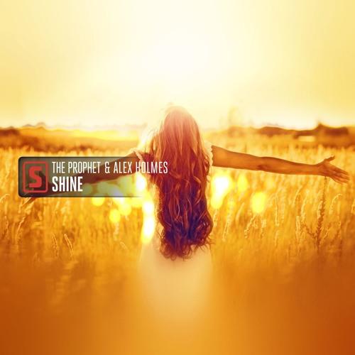 The Prophet & Alex Holmes - Shine (teaser)
