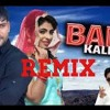 Bahu Kale Ki Official Mix Dj Rathore Hodal