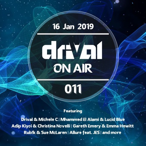 Drival On Air 011 by Drival | Free Listening on SoundCloud