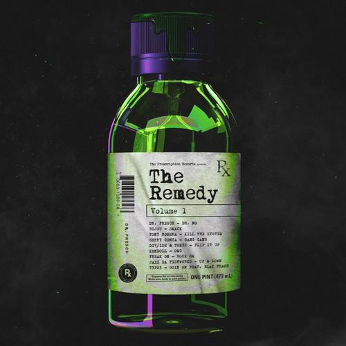 The Prescription Records: The Remedy Vol. 1