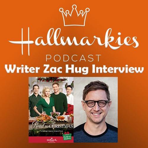 Hallmarkies: Writer Zac Hug Interview