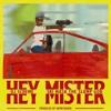 Hey Mister - Dj Scheme · Ski Mask The Slump God