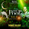 Thomas Solvert Live At THE POOL VALE ENCANTADO By The Week 01-01-19