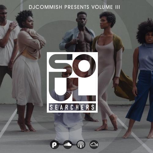 Soul Searchers III - R&B/Soul - DJ Commish - http://djcommish.com