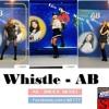 휘파람 (WHISTLE) - BLACKPINK - AB(에이비)LIVE SONG, MUSIC COVER, SBS Inkigayo, AB YOUTUBE 믹스,scment