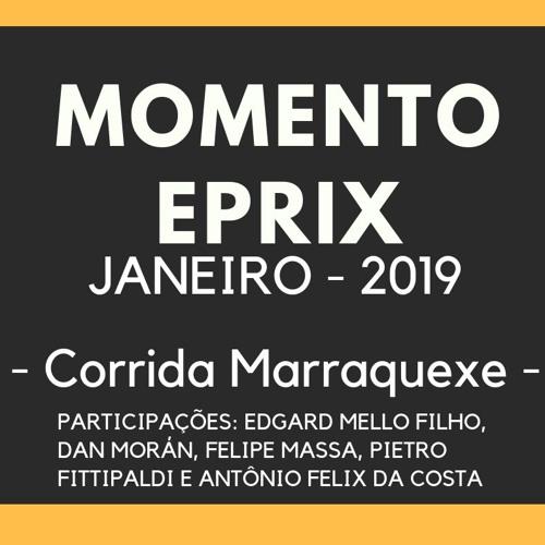 MOMENTO EPRIX | CORRIDA DE MARRAQUEXE | JANEIRO 2019
