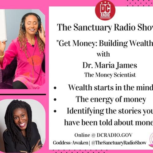 Episode 22: Get Money: Building Wealth