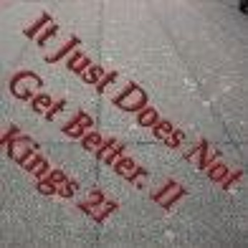It Just Does Not Get Better. II Kings 21