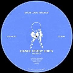 SLRVA001 - 'Dance Ready Edits'
