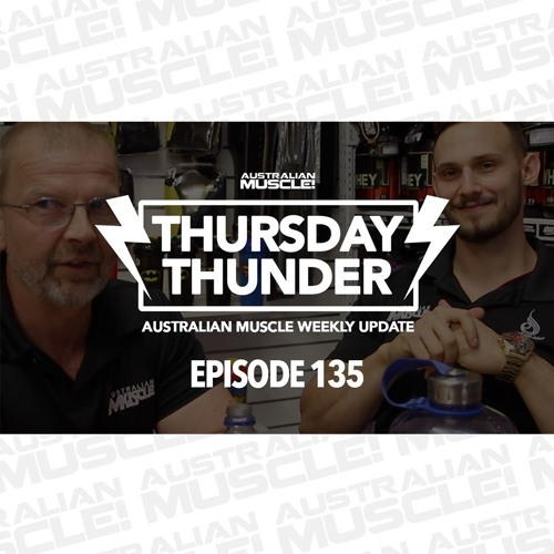 Thursday Thunder Episode 135 Podcast!