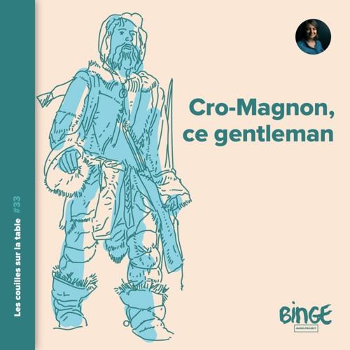 Cro-Magnon, ce gentleman