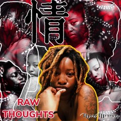 Raw Thoughts