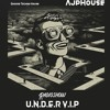 UnderVIP Friends@radioshow - AJPHouse