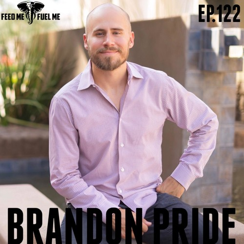 EP.122 | Brandon Pride - The Language Of Business: EVERY ENTREPRENEUR NEEDS TO HEAR THIS ONE