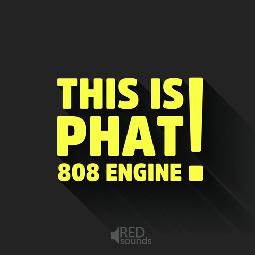 Red Sounds - This Is Phat! - 808 Engine Demo