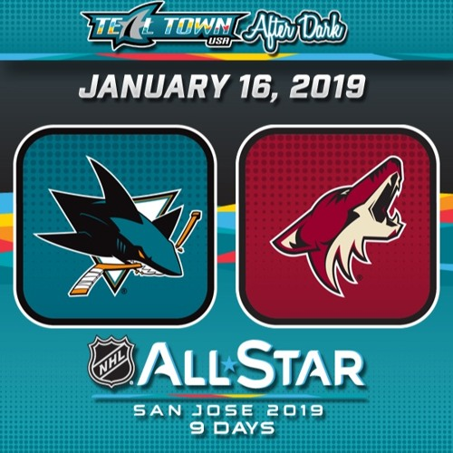 Teal Town USA After Dark (Postgame) - San Jose Sharks @ Arizona Coyotes - 1-16-2019