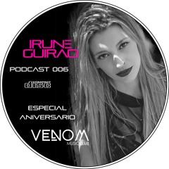 Irune Guirao @ Podcast 006 - 1er Aniversario Venom Music Club
