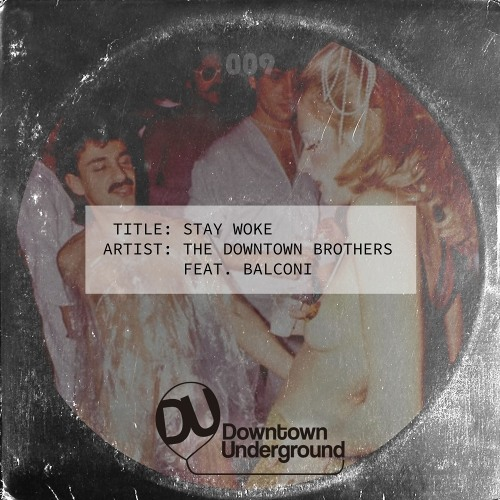The Downtown Brothers - Stay Woke