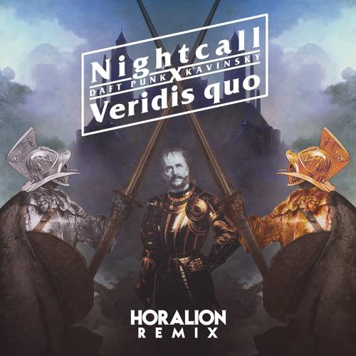 Daft Punk & Kavinsky - Veridis Quo X Nightcall (Horalion Remix)