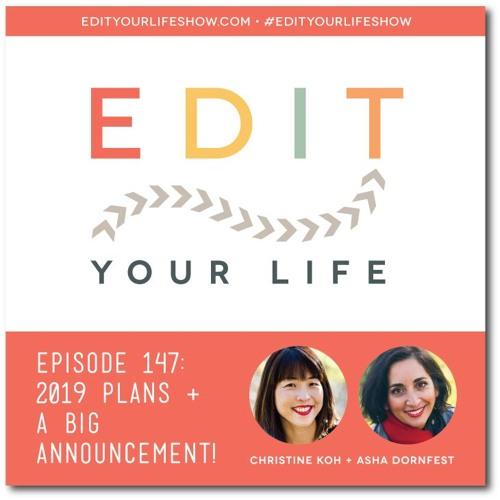 Episode 147: 2019 Plans + A Big Announcement!