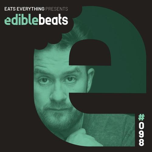 Eats Everything presents Edible Beats