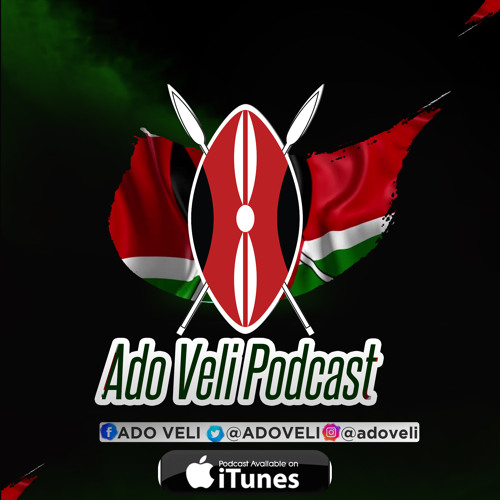 Ado Veli Podcast - Season 3 Episode 3