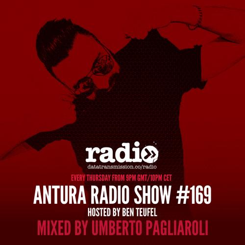 Antura Radio Show #169 mixed by Umberto Pagliaroli