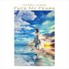Face My Fears (Complete English Version) - Utada Hikaru & Skrillex