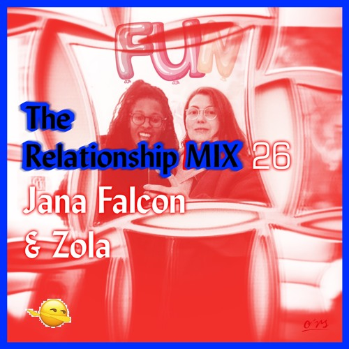 O*RS The Relationship Mix 26 Jana Falcon & Zola