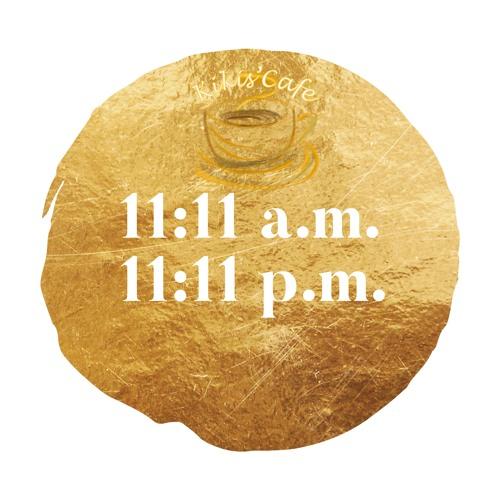 11:11 a.m. | 11:11 p.m. | Radio Kikis Cafe iTunes