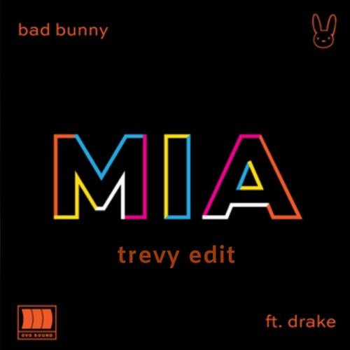 MIA (TREVY edit)