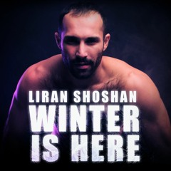 Liran Shoshan - Winter is Here 2019