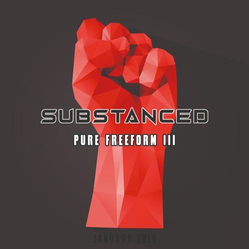 Substanced - Pure Freeform III