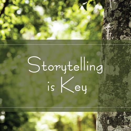 Storytelling is Key
