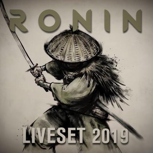Ronin – Liveset Recording 2019