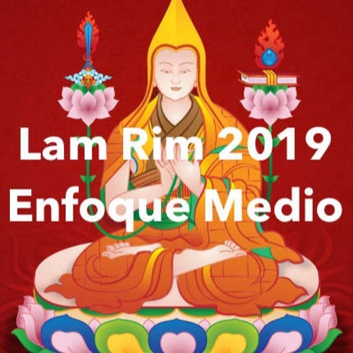 Lam Rim 2019, Enfoque Medio