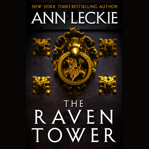 THE RAVEN TOWER by Ann Leckie. Read by Adjoa Andoh - Audiobook Excerpt